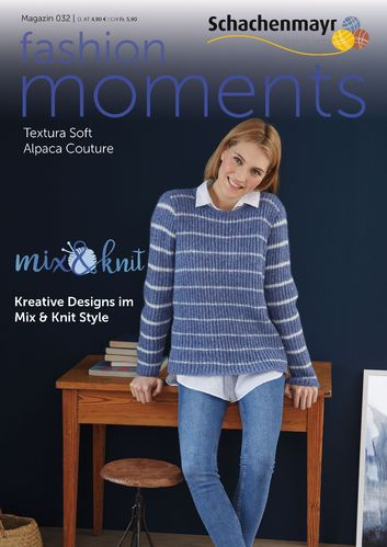 Schachenmayr Magazin 032 - Mix&Knit Moments